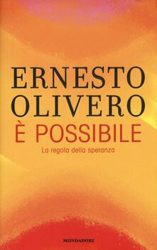È possibile. La regola della speranza - Ernesto Olivero - copertina