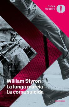 La lunga marcia. La corsa suicida - William Styron - copertina