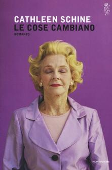 Le cose cambiano - Cathleen Schine - copertina