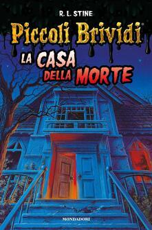 La casa della morte. Piccoli brividi - Robert L. Stine - copertina
