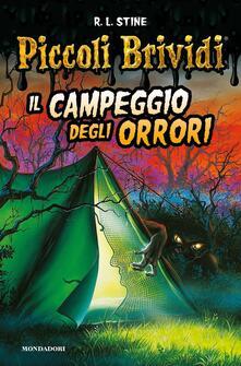 Il campeggio degli orrori. Piccoli brividi - Robert L. Stine - copertina