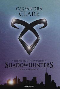Libro The mortal instruments. Shadowhunters. Prima trilogia: Città di ossa-Città di cenere-Città di vetro Cassandra Clare