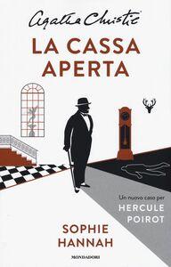 Libro La cassa aperta. Un nuovo caso per Hercule Poirot Sophie Hannah , Agatha Christie®