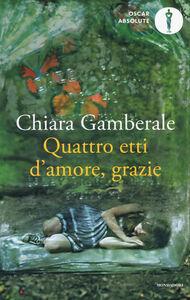 Libro Quattro etti d'amore, grazie Chiara Gamberale