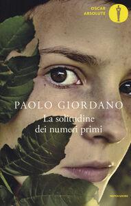 Libro La solitudine dei numeri primi Paolo Giordano