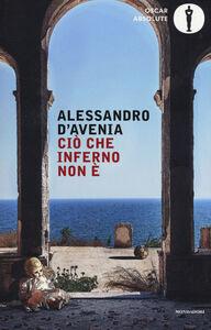 Libro Ciò che inferno non è Alessandro D'Avenia