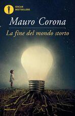 Libro La fine del mondo storto Mauro Corona
