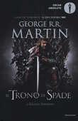 Libro Il trono di spade. Libro primo delle Cronache del ghiaccio e del fuoco. Vol. 1: trono di spade-Il grande inverno, Il. George R. R. Martin