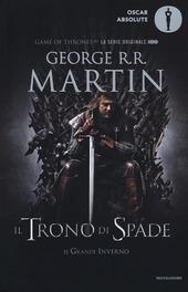 Il trono di spade. Il trono di spade e il grande inverno
