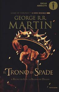 Libro Il trono di spade. Libro secondo delle Cronache del ghiaccio e del fuoco. Vol. 2: Il regno dei lupi-La regina dei draghi. George R. R. Martin