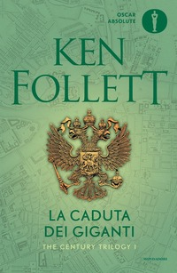 La La caduta dei giganti. The century trilogy. Vol. 1 - Follett Ken - wuz.it