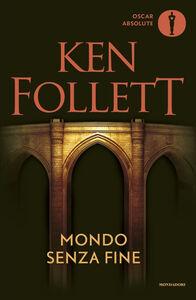 Foto Cover di Mondo senza fine, Libro di Ken Follett, edito da Mondadori
