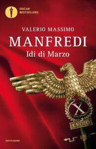 Libro Idi di marzo Valerio M. Manfredi