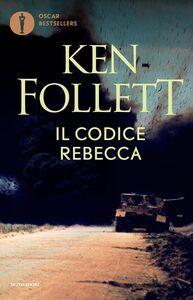 Foto Cover di Il codice Rebecca, Libro di Ken Follett, edito da Mondadori