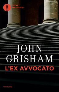 Libro L' ex avvocato John Grisham
