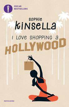 I love shopping a Hollywood - Sophie Kinsella - copertina