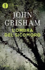 Libro L' ombra del sicomoro John Grisham
