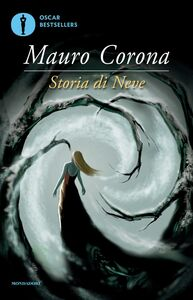Libro Storia di Neve Mauro Corona