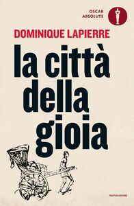 Libro La città della gioia Dominique Lapierre