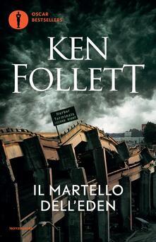 Il martello dell'Eden - Ken Follett - copertina