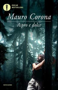 Libro Aspro dolce Mauro Corona