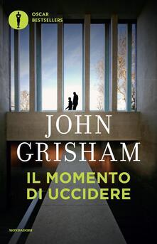 Il momento di uccidere - John Grisham - copertina
