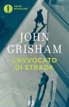 L' avvocato di strada - John Grisham - copertina