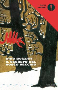 Il segreto del Bosco Vecchio - Dino Buzzati - copertina