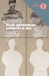 Libro Uomini e no Elio Vittorini