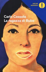 Libro La ragazza di Bube Carlo Cassola