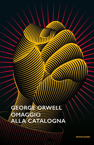 Libro Omaggio alla Catalogna George Orwell