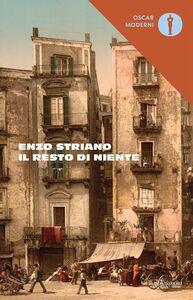 Libro Il resto di niente Enzo Striano