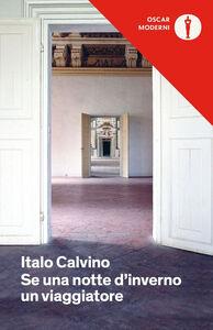 Foto Cover di Se una notte d'inverno un viaggiatore, Libro di Italo Calvino, edito da Mondadori