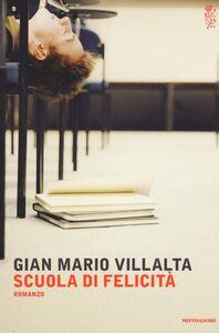 Libro Scuola di felicità G. Mario Villalta