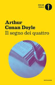 Libro Il segno dei quattro Arthur Conan Doyle
