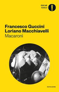 Libro Macaronì Francesco Guccini , Loriano Macchiavelli