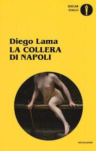 Libro La collera di Napoli Diego Lama