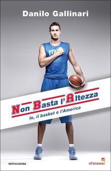 NBA. Non basta laltezza. Io, il basket e lAmerica.pdf