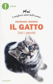 Il gatto. Tutti i perché. I migliori amici dell'uomo - Desmond Morris - copertina