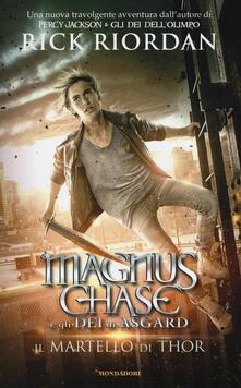 Il martello di Thor. Magnus Chase e gli dei di Asgard. Vol. 2 - Rick Riordan - copertina