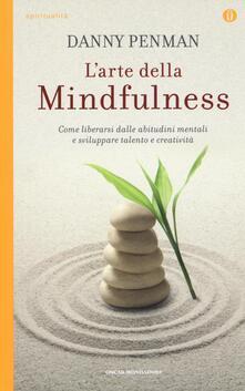 Camfeed.it L' arte della mindfulness. Come liberarsi dalle abitudini mentali e sviluppare talento e creatività Image