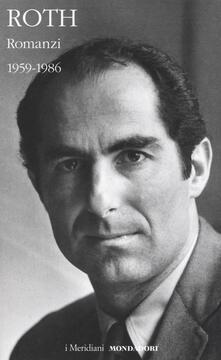 Romanzi. Vol. 1: 1959-1986. - Philip Roth - copertina