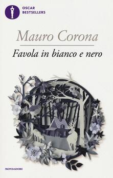 Favola in bianco e nero - Mauro Corona - copertina
