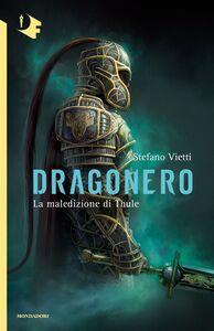 Libro Dragonero Stefano Vietti
