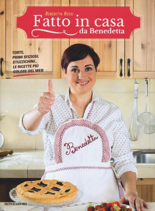 Fatto in casa da Benedetta. Torte, primi sfiziosi, stuzzichini... le ricette più golose del web. Vol. 1 - Benedetta Rossi - 2