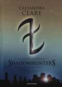 Libro The mortal instruments. Shadowhunters. Seconda trilogia: Città degli angeli caduti-Città delle anime perdute-Città del fuoco celeste Cassandra Clare