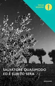 Foto Cover di Ed è subito sera, Libro di Salvatore Quasimodo, edito da Mondadori