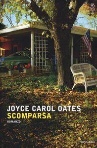 Foto Cover di Scomparsa, Libro di Joyce Carol Oates, edito da Mondadori