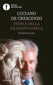 Libro Storia della filosofia greca. Vol. 2: Da Socrate in poi. Luciano De Crescenzo