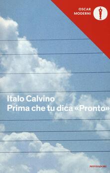 Prima che tu dica «Pronto» - Italo Calvino - copertina